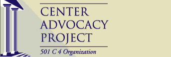 The Center Advocacy Project
